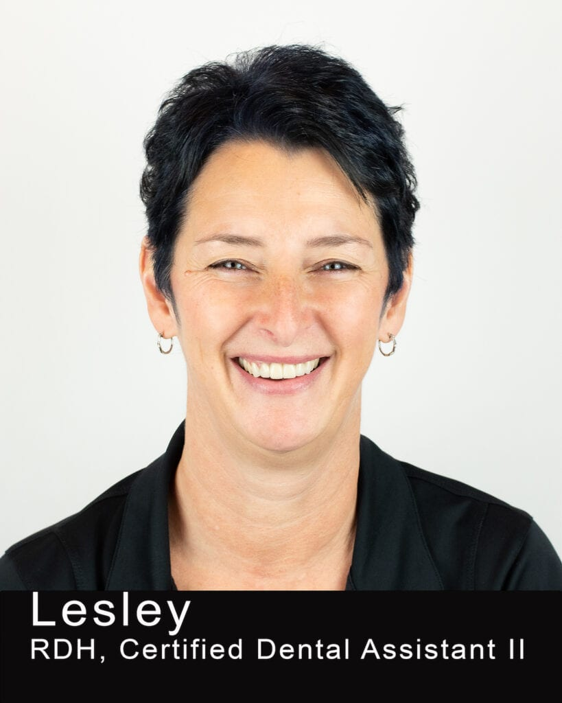 This image shows Lesley who is a RDH and Certified Dental Assistant II at Maple Leaf Dentistry.